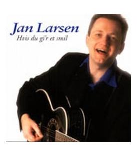 Jan Larsen 1 Hvis du gi'r et smil