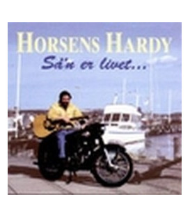 Horsens Hardy Så´n er livet…