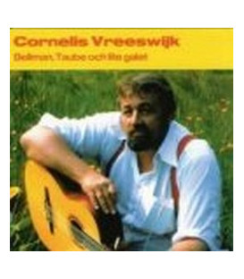 Cornelis Vreeswijk Bellman, Taube och lite galet