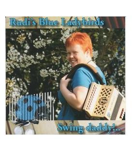 Rudi´s Blue Ladybirds Swing Daddy