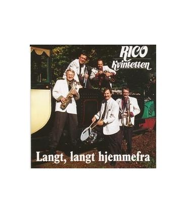 Rico Kvintetten Langt Langt Hjemmefra