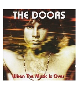 The Doors When The Music Is Over