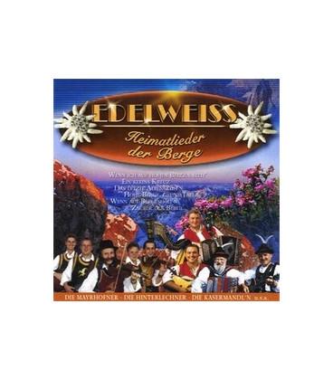EDELWEISS - Heimatlieder der Berge