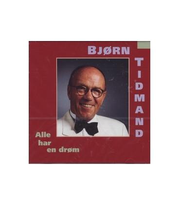 Bjørn Tidmand Alle har en drøm
