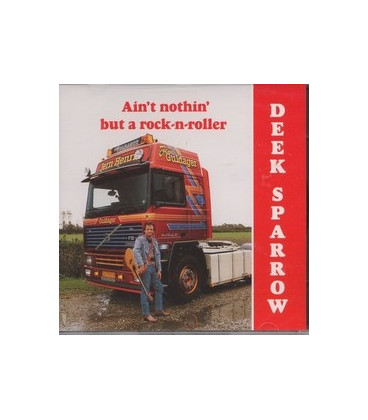 Deek Sparrow Ain´t nothin´ but a rock-n-roller