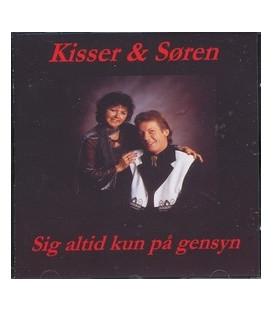 Kisser & Søren Sig altid kun på gensyn