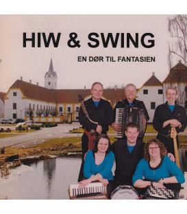 Hiw & Swing En dør til fantasien