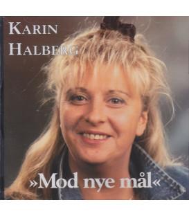 KARIN HALBERG Mod nye mål