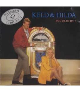 Keld & Hilda Hva' vil du ha' : jubilæum 25 år - CD - BRUGT