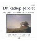 DR Radiopigekoret Den danske sang er en ung blond pige - CD - BRUGT