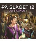 På Slaget 12 – Let's dance 4 - 2 CD - BRUGT
