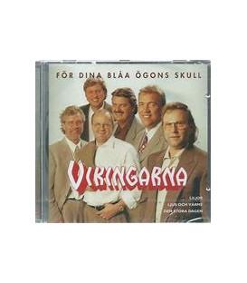 Vikingarna – För Dina Blåa Ögons Skull - CD - BRUGT