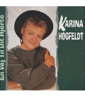 Karina Høgfeldt – En Vej Til Dit Hjerte - CD - BRUGT