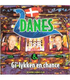 2 Danes – Gi' Lykken En Chance - CD - BRUGT