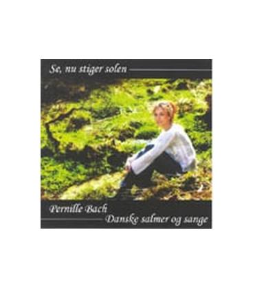 Pernille Bach - Se, nu stiger solen