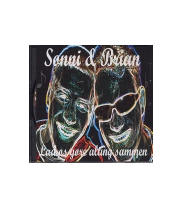 Sonni & Brian Lad os gøre alting sammen