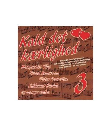 Kald det kærlighed vol. 3 - CD - NY