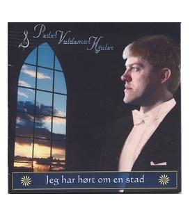 Peder Valdemar Hjuler Jeg har hørt om en stad