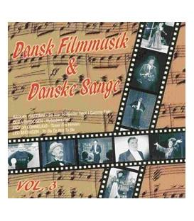 Dansk Filmmusik & Danske Sange vol. 3