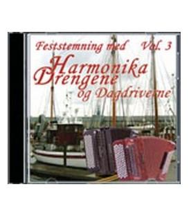 Harmonika Drengene og Dagdriverne .. feststemning med vol. 3 Med sang