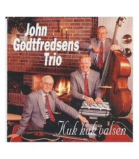 John Godtfredsens Trio/Kuk kuk valsen - CD - NY