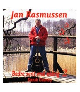 Jan Rasmussen - Bedre sent end aldrig 2