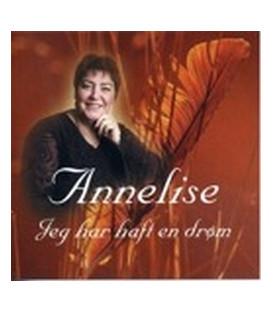 Annelise Jeg har haft en drøm
