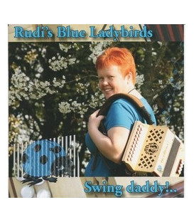 Rudi´s Blue Ladybirds Swing Daddy - CD - NY