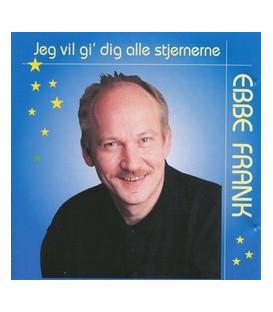 Ebbe Frank Jeg vil gi´ dig alle stjernerne