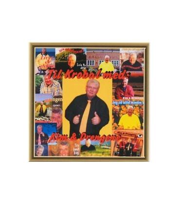 Kim & Drengene Til krobal med.. - CD - NY