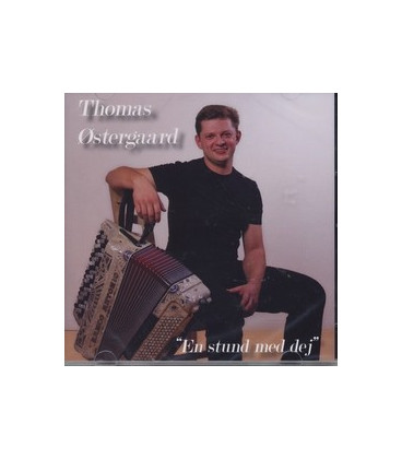 Thomas Østergaard En stund med dej