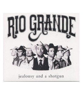 Rio Grande Jealousy and Shotgun