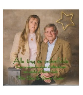 Rita Skov & Bjarne Haahr Alle ting er underfulde