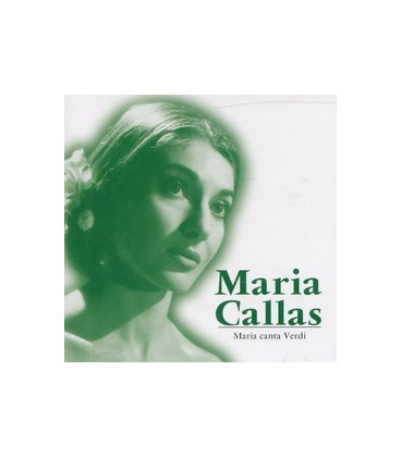 Maria Callas Maria canta Verdi