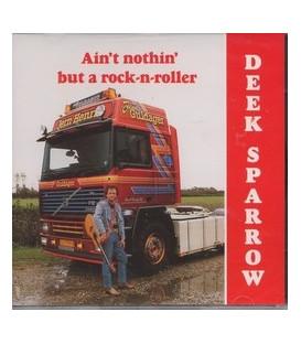 Deek Sparrow Ain´t nothin´ but a rock-n-roller
