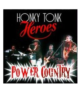 Honky Tonk Heroes Power Country