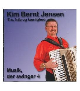 Kim Bernt Jensen Musik, der svinger 4 Tro, håb og kærlighed