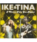 Ike & Tina I wanna take You Higher