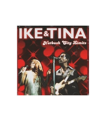 Ike & Tina Nutbush City limits