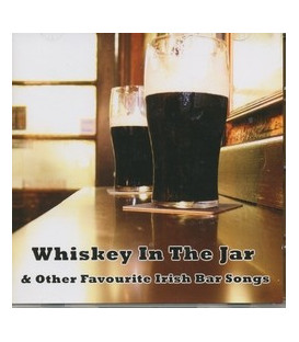 Whiskey In The Jar & other favourite Irish Bar Songs - CD - NY