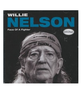 Willie Nelson Face of a Fighter