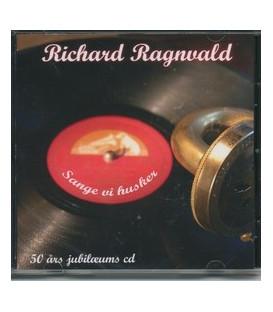 Richard Ragnvald Sange vi husker
