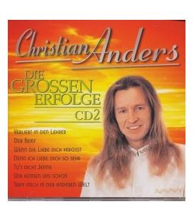 Christian Anders, Die grossen Erfolge CD2