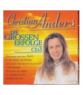Christian Anders, Die grossen Erfolge CD3
