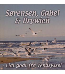 Sørensen, Gabel & Drywień Lidt godt fra Vendsyssel