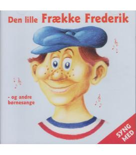 Den lille frække Frederik og andre børnesange