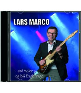 Lars Marco - Små violer og blå forglemmigej