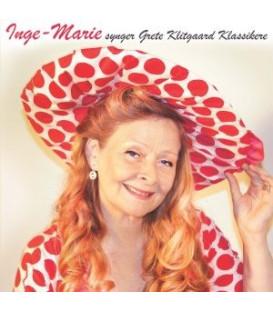 Inge-Marie Synger Grete Klitgaard Klassikere - Inge-Marie Nielsen tidligere Dræsinebanden