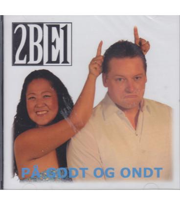 2BE1 På godt og ondt