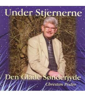 Den glade sønderjyde / Chresten Poder Under stjernerne - CD - NY